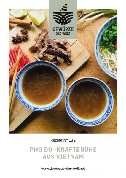 Rezeptkarte N°132 Pho Bo –Kraftbrühe aus Vietnam