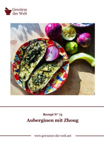 Rezeptkarte N°73 Auberginen mit Zhoug