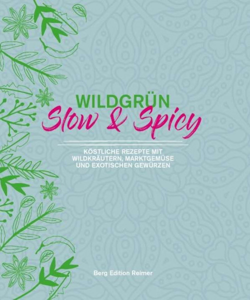 Buch Wildgrün Slow & Spicy