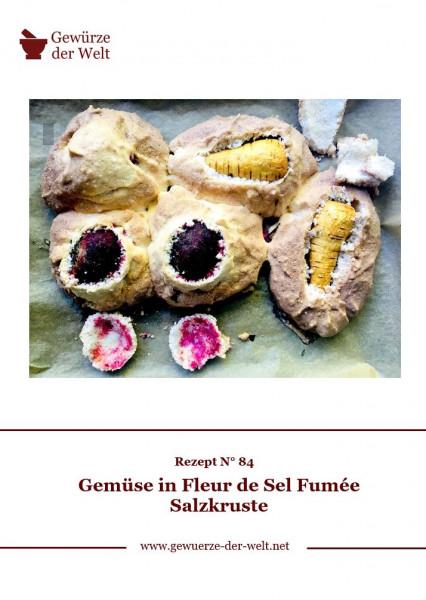 Rezeptkarte N°84 Gemüse in Fleur de Sel Fumée Salzkruste
