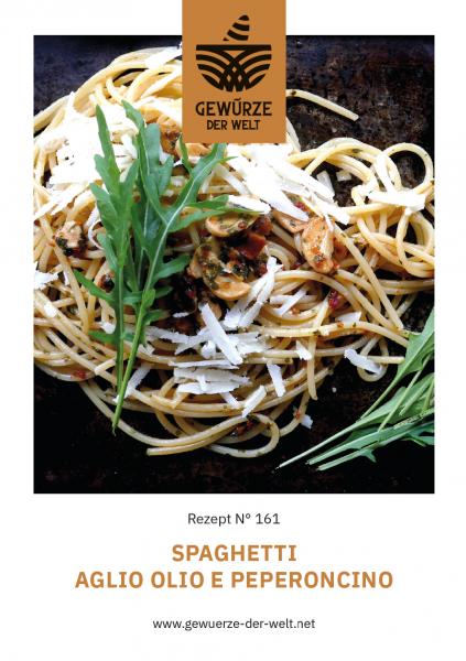 Rezeptkarte N°161 Spaghetti Aglio Olio e Peperoncino