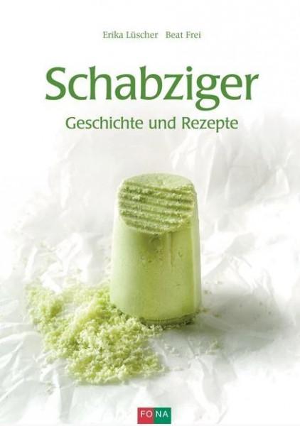Buch Schabziger - Geschichte und Rezepte