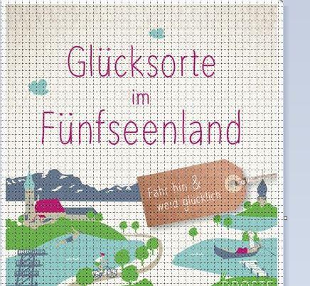 Buch Glücksorte im Fünfseenland - Fahr hin und werd glücklich