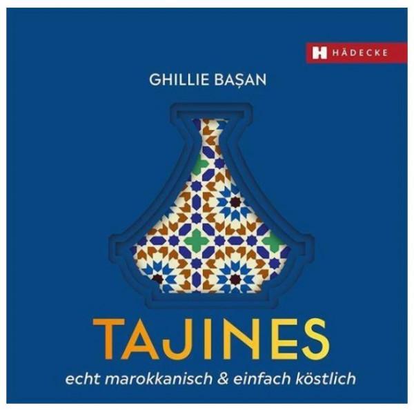 Buch Tajines - echt marokkanisch & einfach köstlich