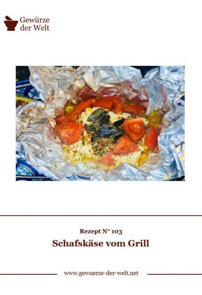 Rezeptkarte N°103 Schafskäse vom Grill